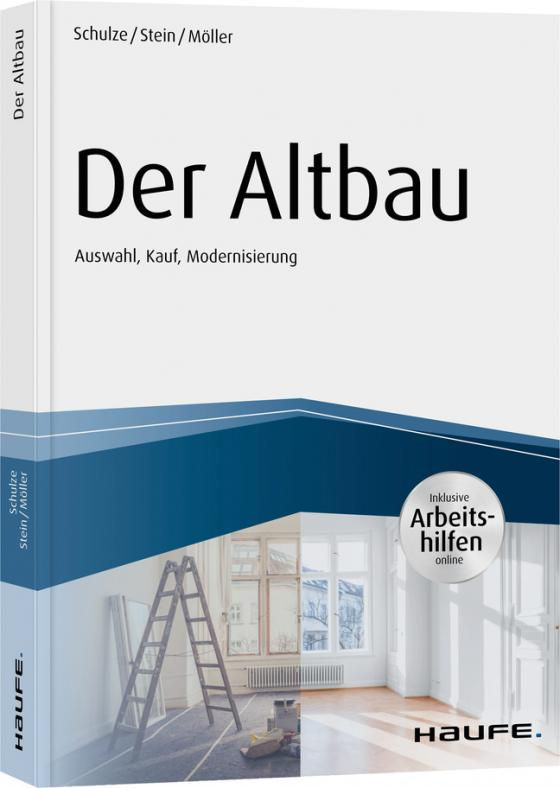Cover-Bild Der Altbau - inkl. Arbeitshilfen online Auswahl, Kauf, Modernisierung