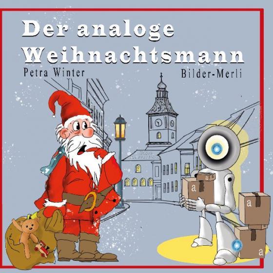 Cover-Bild Der analoge Weihnachtsmann