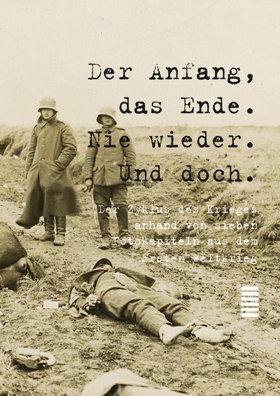 Cover-Bild Der Anfang, das Ende. Nie wieder. Und doch.