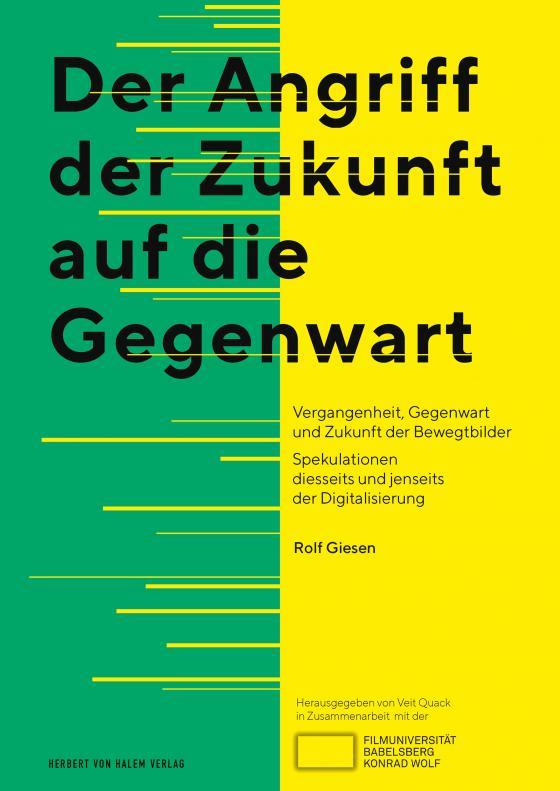 Cover-Bild Der Angriff der Zukunft auf die Gegenwart