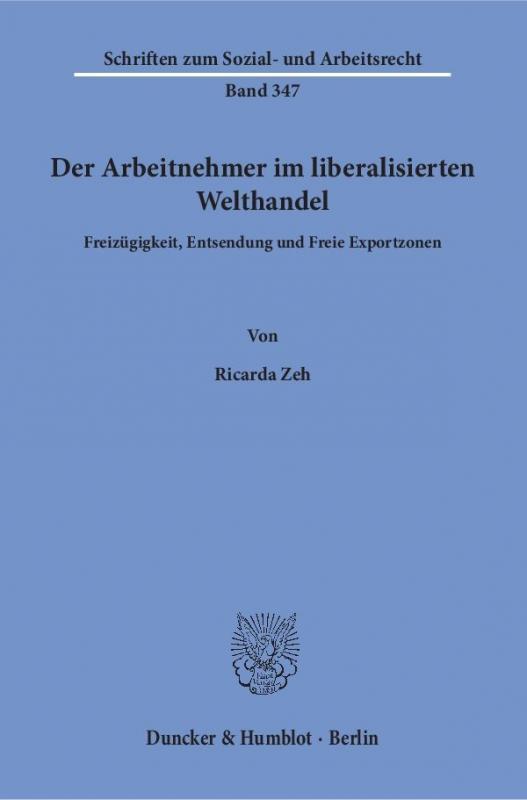 Cover-Bild Der Arbeitnehmer im liberalisierten Welthandel.
