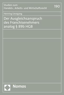 Cover-Bild Der Ausgleichsanspruch des Franchisenehmers analog § 89b HGB