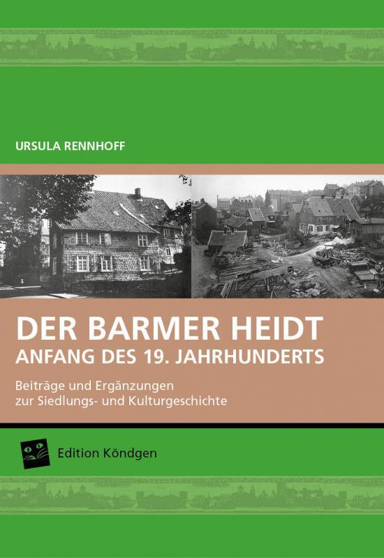 Cover-Bild DER BARMER HEIDT - ANFANG DES 19. JAHRHUNDERTS