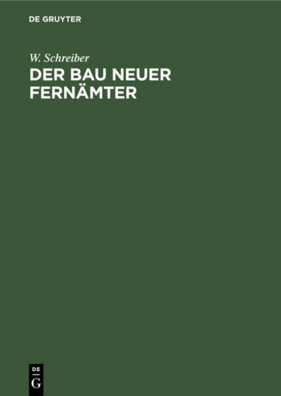 Cover-Bild Der Bau neuer Fernämter