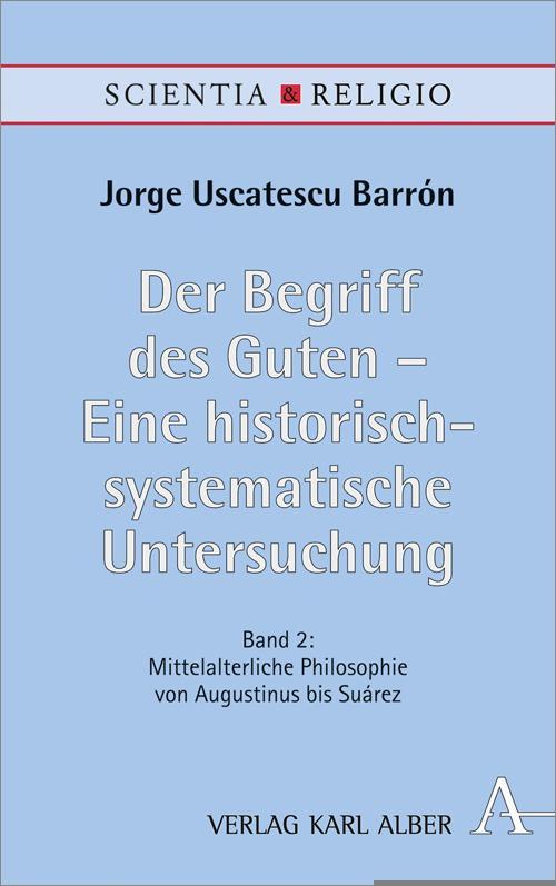 Cover-Bild Der Begriff des Guten – Eine historisch-systematische Untersuchung