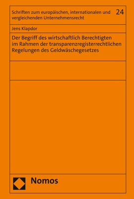 Cover-Bild Der Begriff des wirtschaftlich Berechtigten im Rahmen der transparenzregisterrechtlichen Regelungen des Geldwäschegesetzes