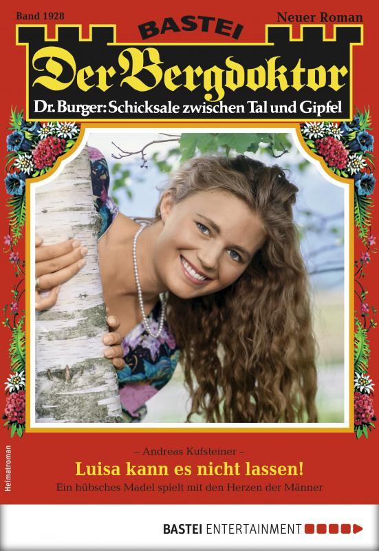 Cover-Bild Der Bergdoktor 1928 - Heimatroman