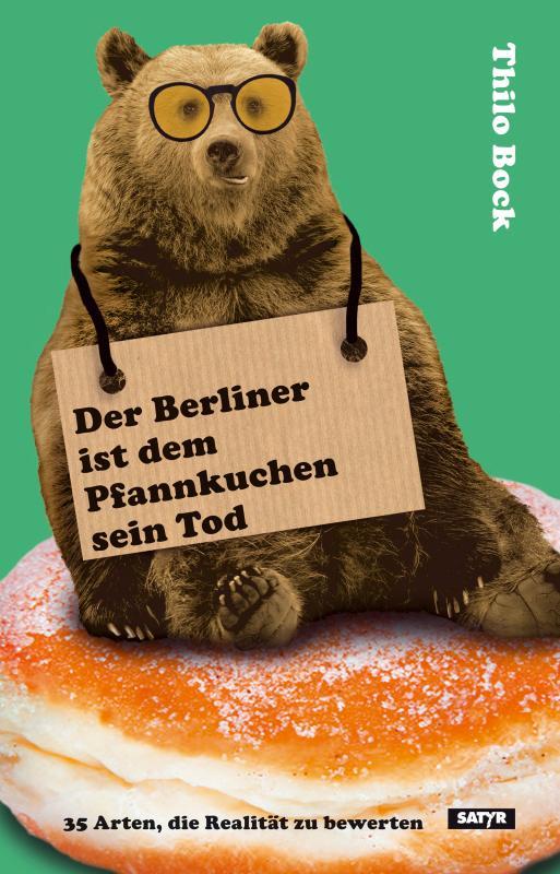 Cover-Bild Der Berliner ist dem Pfannkuchen sein Tod