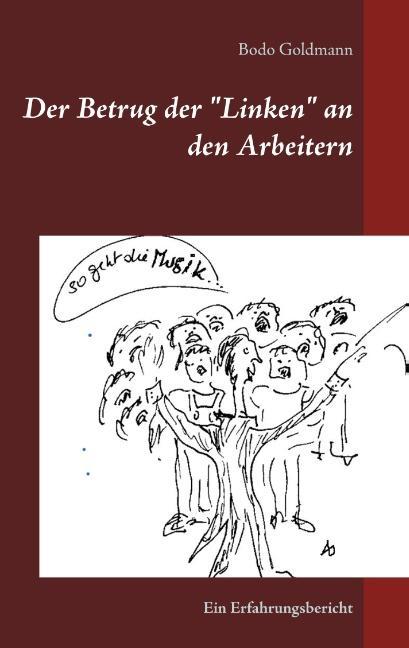 """Cover-Bild Der Betrug der """"Linken"""" an den Arbeitern"""
