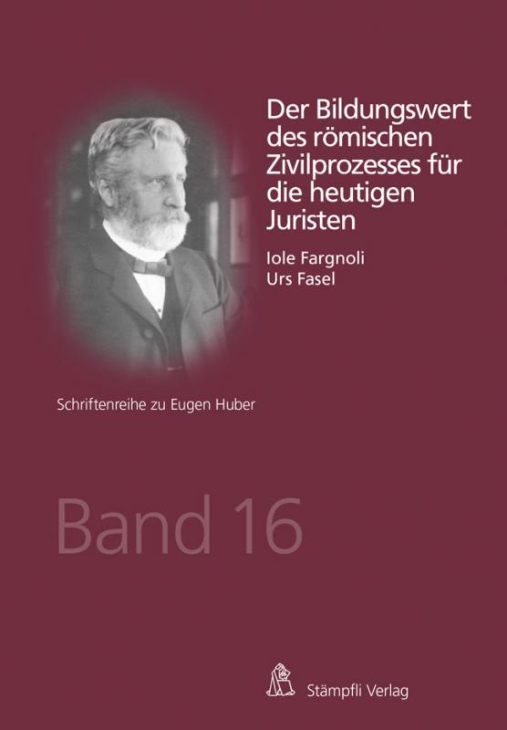 Cover-Bild Der Bildungswert des römischen Zivilprozesses für die heutigen Juristen