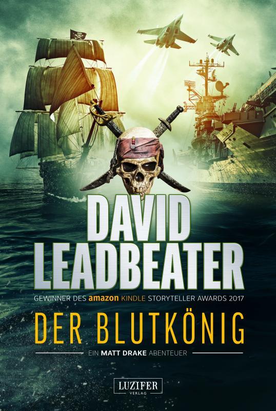 Cover-Bild DER BLUTKÖNIG (Matt Drake Abenteuer 2)