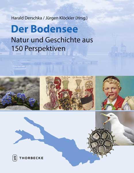 Cover-Bild Der Bodensee - Natur und Geschichte aus 150 Perspektiven
