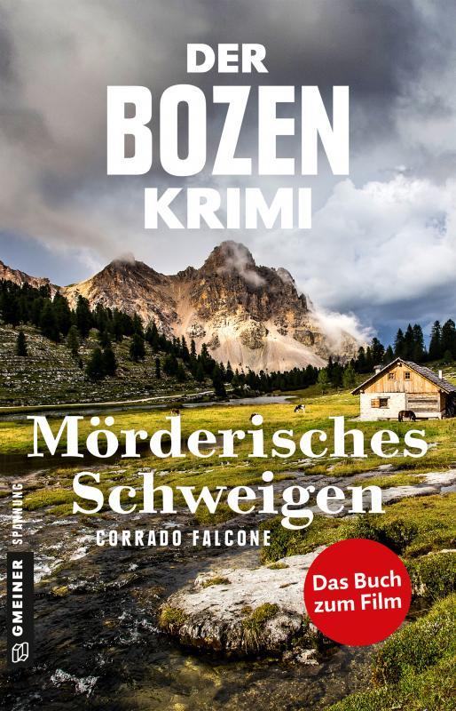 Cover-Bild Der Bozen-Krimi: Mörderisches Schweigen - Gegen die Zeit