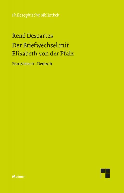 Cover-Bild Der Briefwechsel mit Elisabeth von der Pfalz
