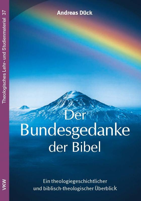 Cover-Bild Der Bundesgedanke der Bibel