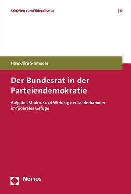 Cover-Bild Der Bundesrat in der Parteiendemokratie