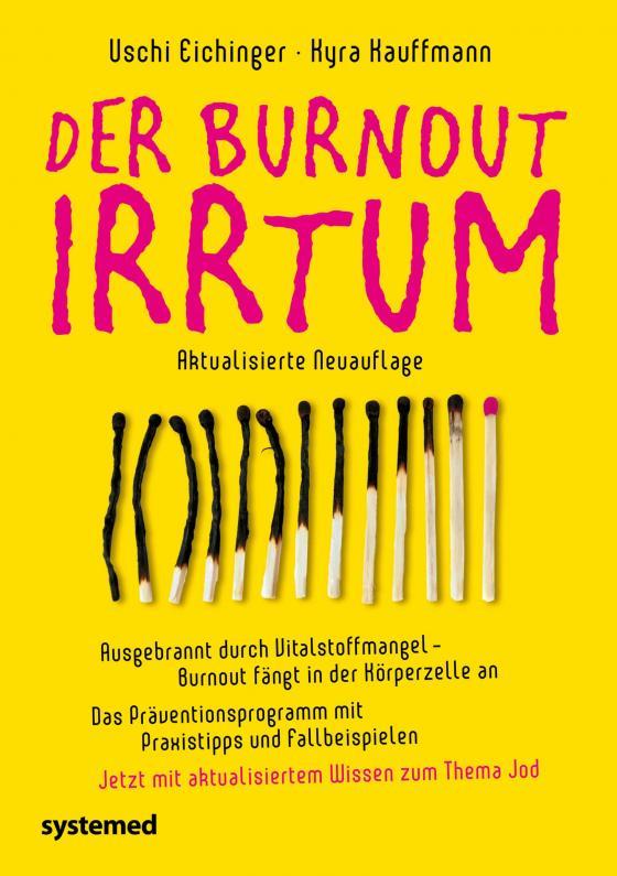 Cover-Bild Der Burnout-Irrtum