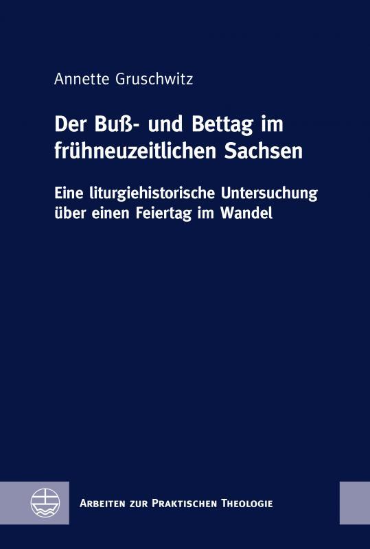 Cover-Bild Der Buß- und Bettag im frühneuzeitlichen Sachsen
