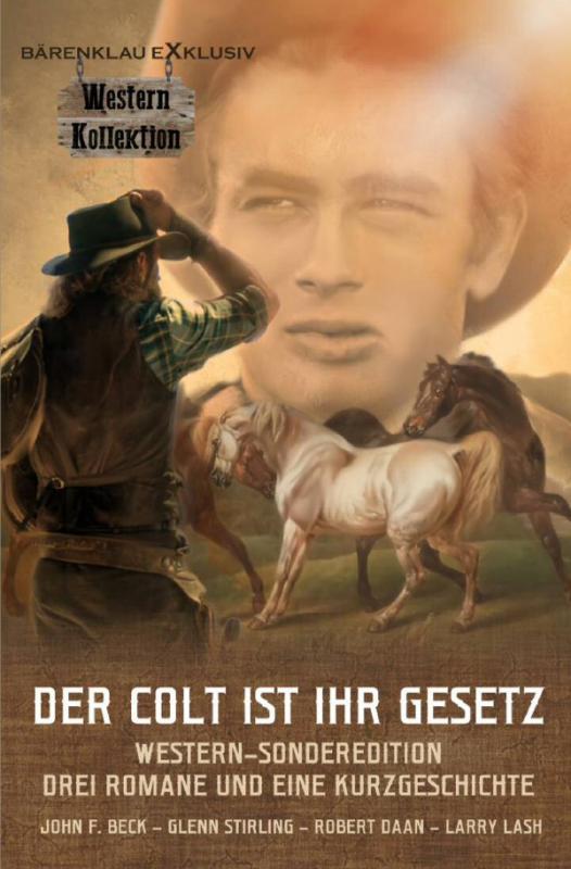Cover-Bild DER COLT IST IHR GESETZ –