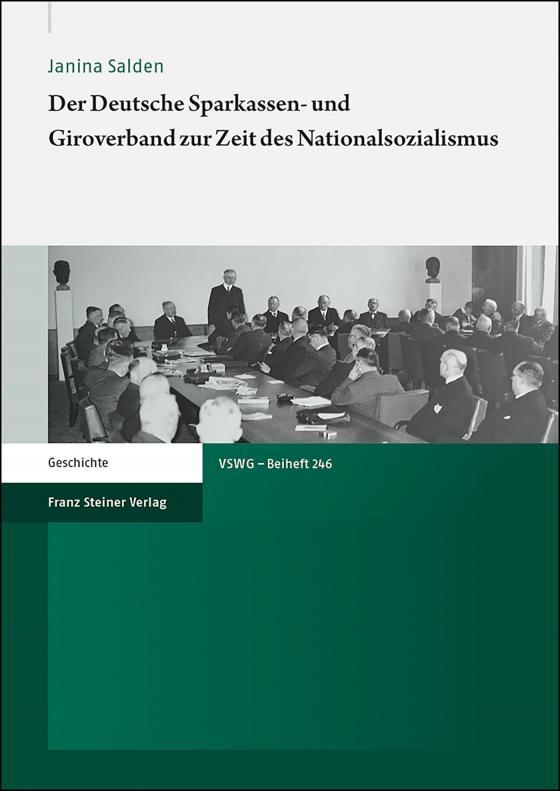 Cover-Bild Der Deutsche Sparkassen- und Giroverband zur Zeit des Nationalsozialismus