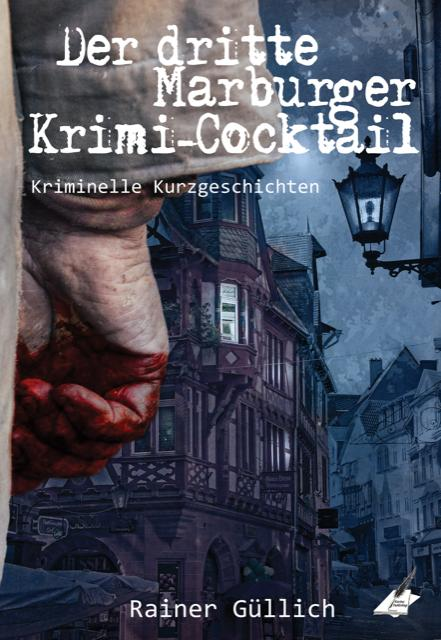 Cover-Bild Der dritte Marburger Krimi-Cocktail