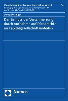 Cover-Bild Der Einfluss der Verschmelzung durch Aufnahme auf Pfandrechte an Kapitalgesellschaftsanteilen