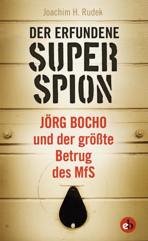 Cover-Bild Der erfundene Superspion
