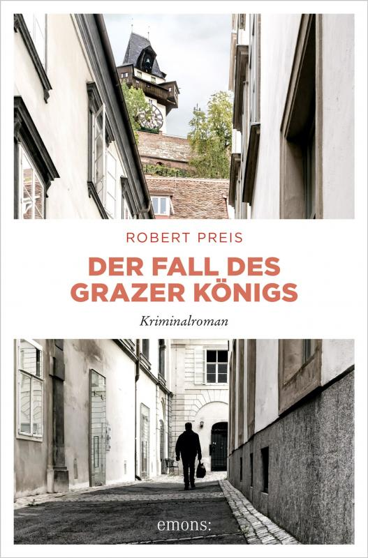 Cover-Bild Der Fall des Grazer Königs