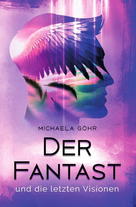 Cover-Bild Der Fantast / Der Fantast und die letzten Visionen