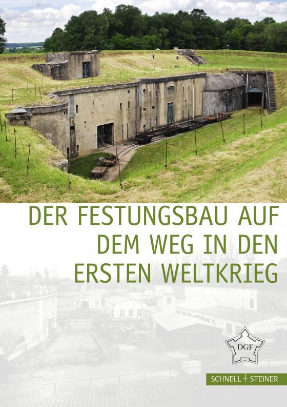 Cover-Bild Der Festungsbau auf dem Weg in den Ersten Weltkrieg