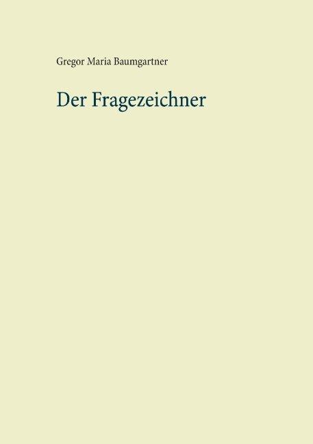 Cover-Bild Der Fragezeichner