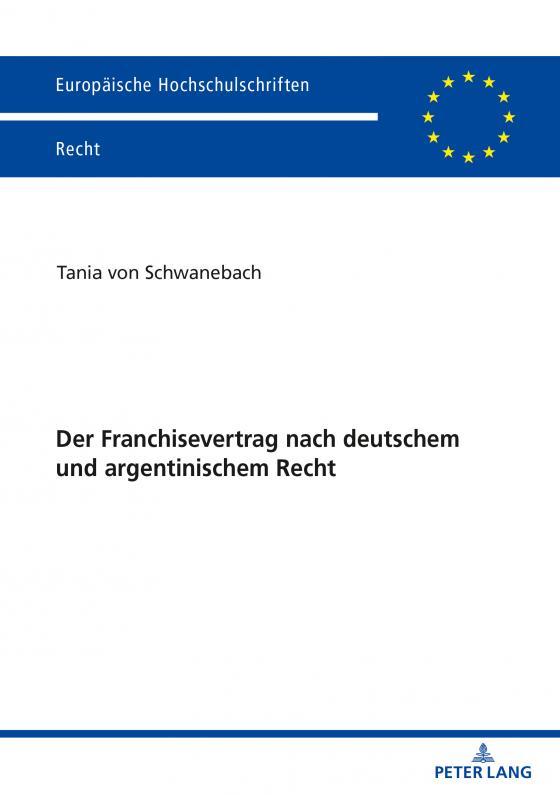 Cover-Bild Der Franchisevertrag nach deutschem und argentinischem Recht