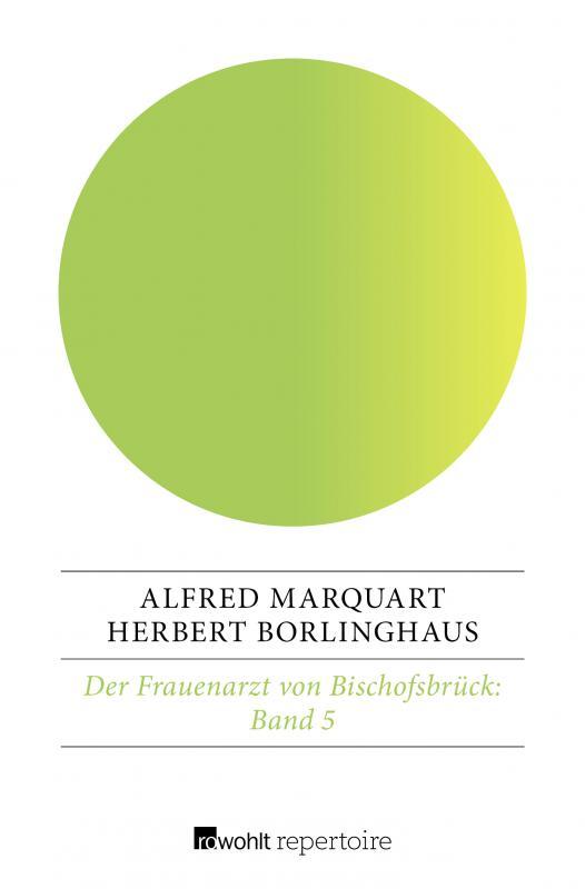 Cover-Bild Der Frauenarzt von Bischofsbrück 5