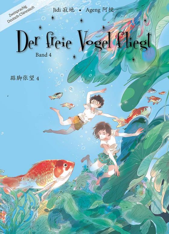 Cover-Bild Der freie Vogel fliegt, Band 4
