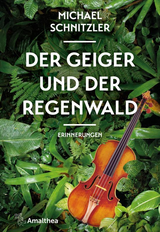 Cover-Bild Der Geiger und der Regenwald