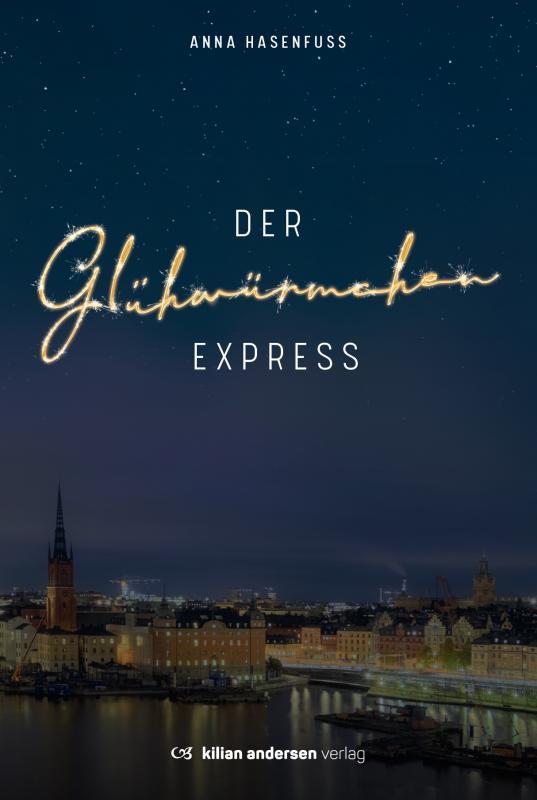 Cover-Bild Der Glühwürmchenexpress