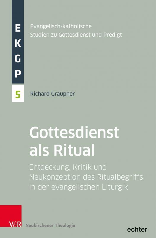 Cover-Bild Der Gottesdienst als Ritual