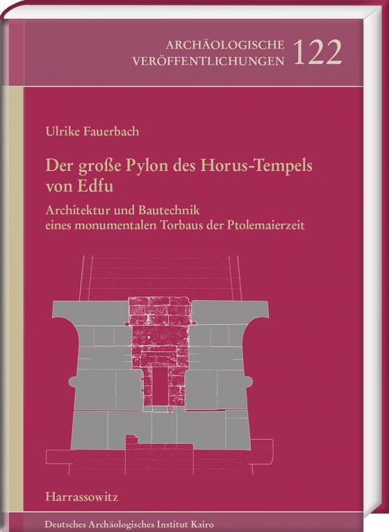 Cover-Bild Der große Pylon des Horus-Tempels von Edfu