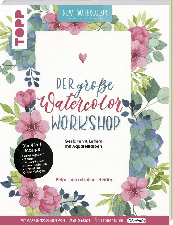 Cover-Bild Der große Watercolor Workshop. Gestalten und Lettern mit Aquarell-Farben by unakritzolina