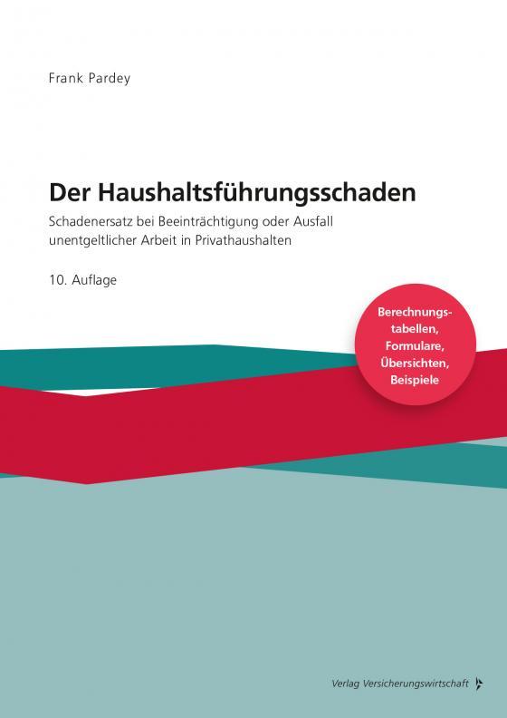 Cover-Bild Der Haushaltsführungsschaden - Grundwerk