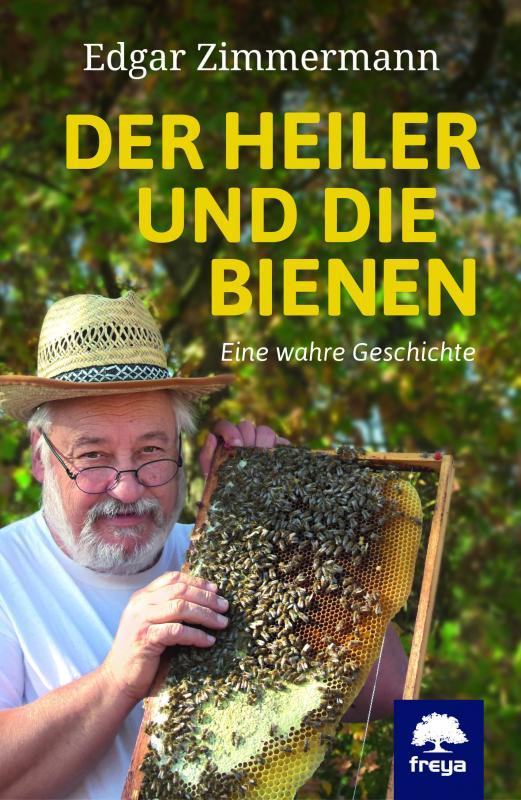 Cover-Bild Der Heiler und die Bienen
