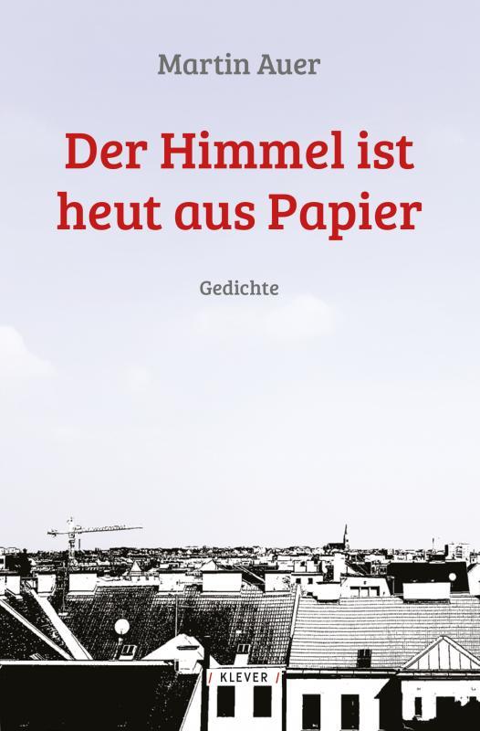 Cover-Bild Der Himmel ist heut aus Papier