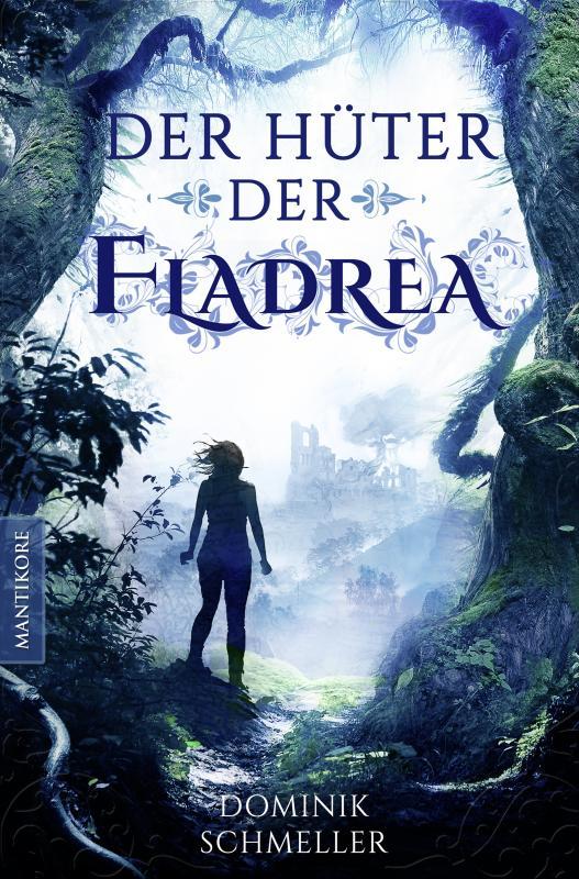 Cover-Bild Der Hüter der Fladrea