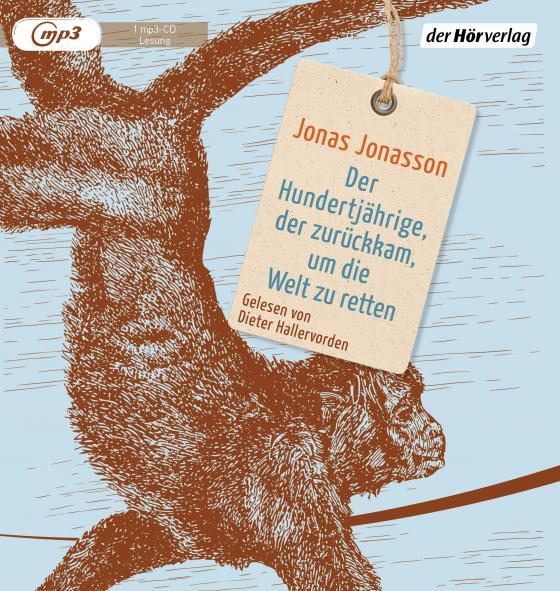 Cover-Bild Der Hundertjährige, der zurückkam, um die Welt zu retten
