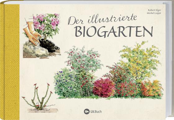 Cover-Bild Der illustrierte Biogarten