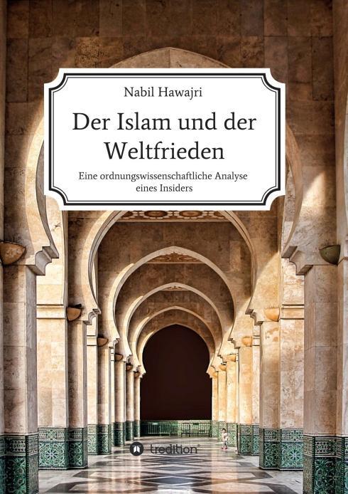 Cover-Bild Der Islam und der Weltfrieden
