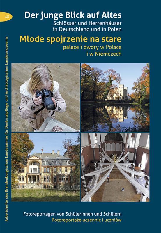 Cover-Bild Der junge Blick auf Altes / Młode spojrzenie na stare