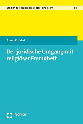 Cover-Bild Der juridische Umgang mit religiöser Fremdheit