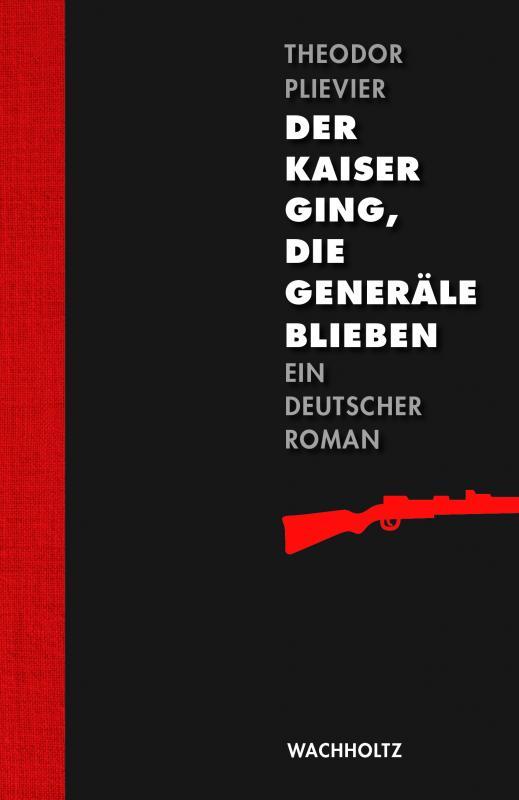 Cover-Bild Der Kaiser ging, die Generäle blieben