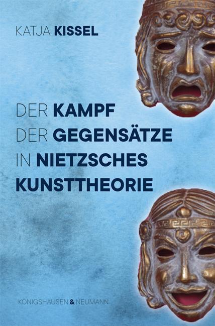 Cover-Bild Der Kampf der Gegensätze in Nietzsches Kunsttheorie